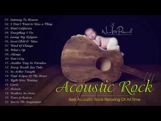 Best acoustic rock ballads 80s - 90s - greatest acoustic rock ballads of all time