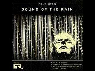Royalston - Sound Of The Rain (Original Mix)
