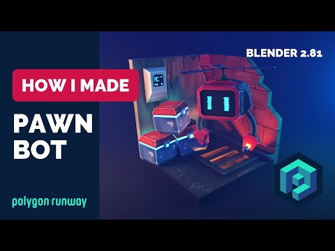 Pawn Bot in Blender 2.81 - Low Poly 3D Modeling And Texture Painting