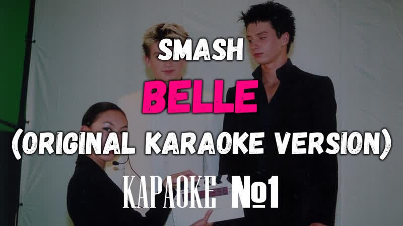 Smash Belle Original Karaoke Version