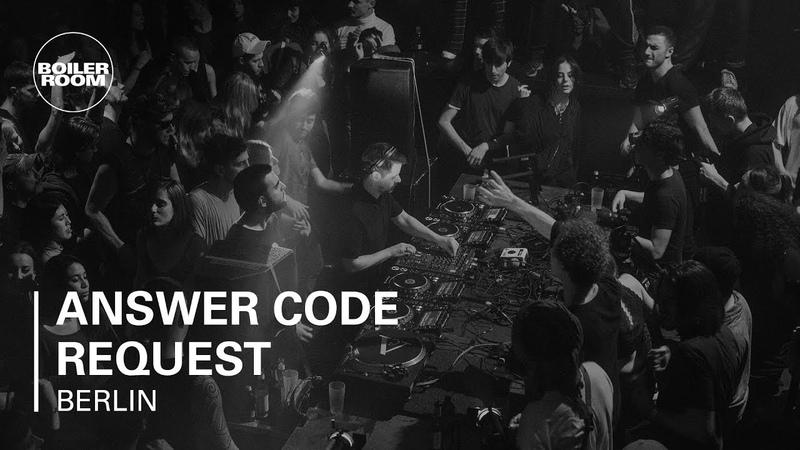 Answer Code Request Boiler Room Berlin DJ set