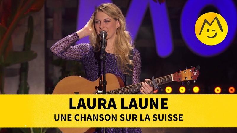 Laura Laune Une chanson sur la Suisse