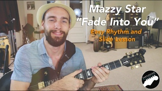 Easy Guitar Songs - Mazzy Star Fade Into You Rhythm Slide Lesson