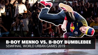 B-Boy Menno vs. B-Boy Bumblebee | World Urban Games 2019 Semifinal