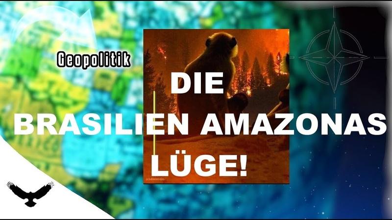 DIE AMAZONAS (BRASILIEN) LÜGE DER KLIMASEKTEN!