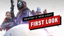 The First 25 Minutes of Destiny 2 New Light Free to Play Gameplay