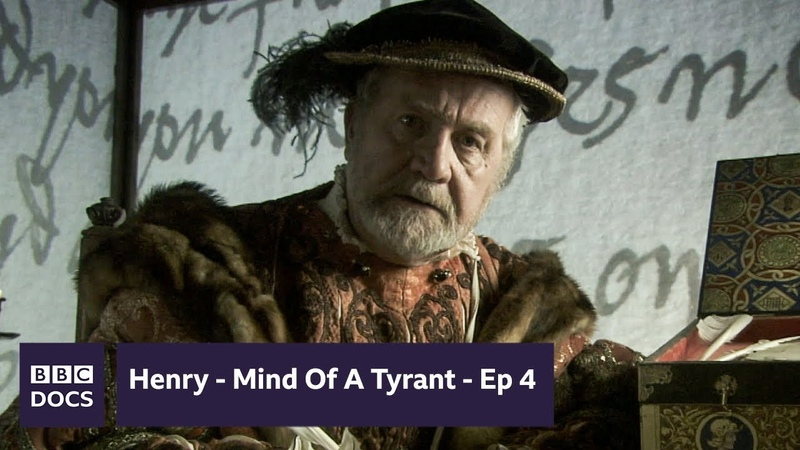 Tyrant Episode 4 Henry Mind Of A Tyrant BBC Documentary