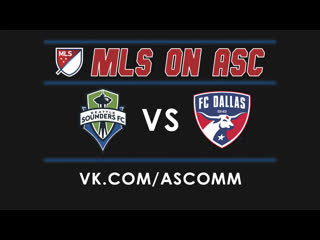 Mls | seattle sounders - dallas