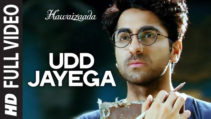 Udd Jayega FULL VIDEO Song | Hawaizaada | Ayushmann Khurrana | T-Series