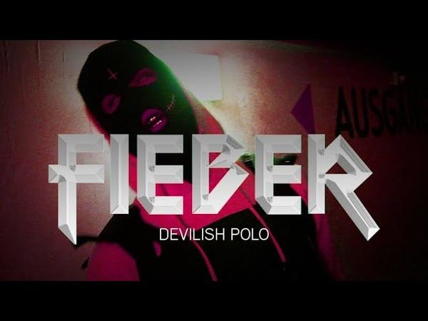 Devilish polo fieber prod by aevom