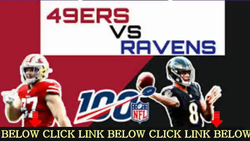 San Francisco 49ers vs. Baltimore Ravens    NFL Ravens vs 49ers Live Stream