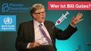 Wer ist Bill Gates?