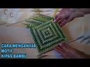 Cara Membuat Kipas Anyaman Bambu