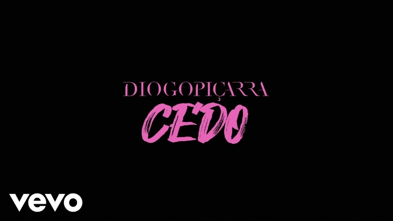 Diogo Piçarra Cedo Lyric Video