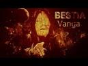 BESTIA Vanga