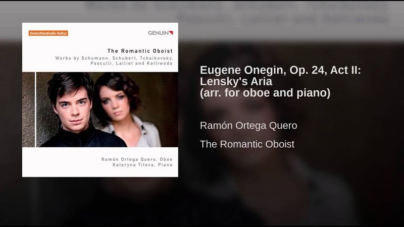 Eugene Onegin Op 24 Act II Lensky's Aria arr for oboe and piano