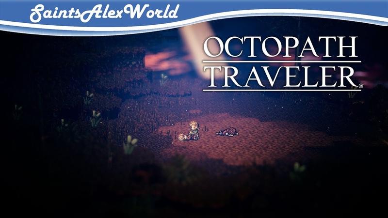 Octopath Traveler PC Прохождение на русском 19 Ошибка Аптекаря Босс Мигель