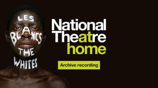 Official Les Blancs by Lorraine Hansberry   Free National Theatre at Home Full Performance