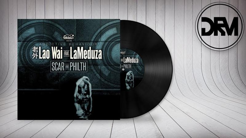 Lao Wai feat. LaMeduza - New Grounds [Addictive Behaviour Records]