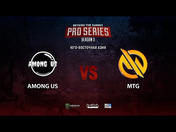 Among Us vs MTG BTS Pro Series 3 SEA bo3 game 2 Maelstorm Jam