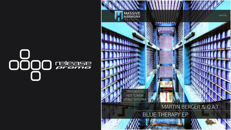 Martin Berger QAT - Blue Therapy (Hot TuneiK Remix) [Massive Harmony Records]