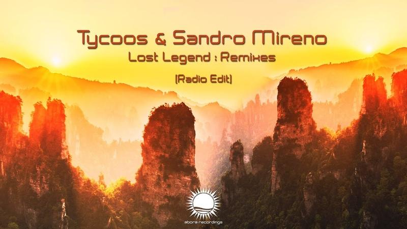 Tycoos Sandro Mireno Lost Legend Sergey Salekhov Radio Edit