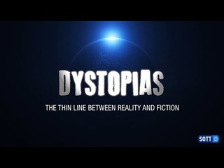 Dystopias - The thin line between reality and fiction