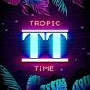 TROPIC TIME   Restaurant   Lounge