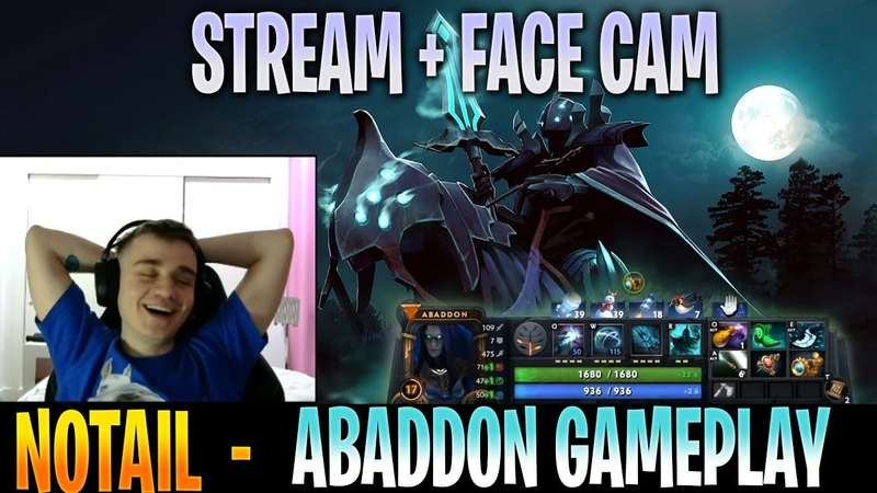 N0taiL Abaddon Gameplay with Gorgc SingSing STREAM FACE CAM with Commentary Dota 2 Pro MMR