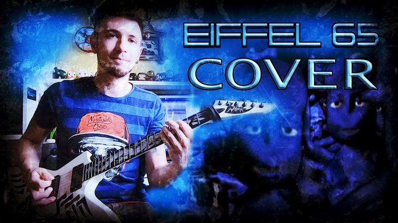 Eiffel 65 Blue Da Ba Dee Metal Cover by NickSong