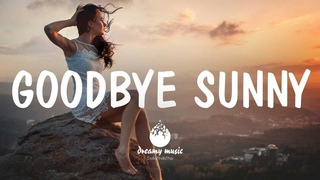 Goodbye Sunny - An Indie/Folk/Pop Playlist | August 2020