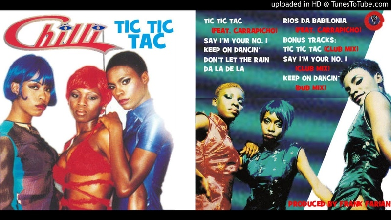 Chilli: Tic Tic Tac [The Complete Recordings] (1997-98)