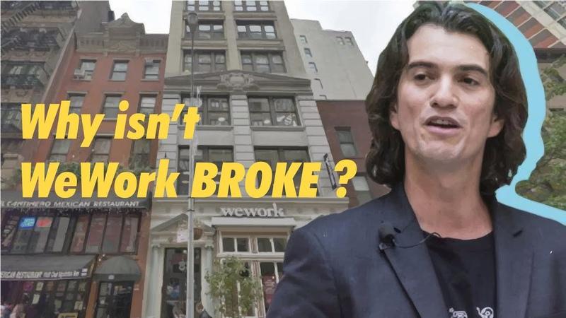 Why isn't WeWork Broke