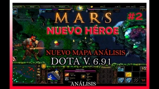 NUEVO MAPA  Nuevo heroe MARS Explicacion completa de cambios de heroes, items,terreno parte 2!
