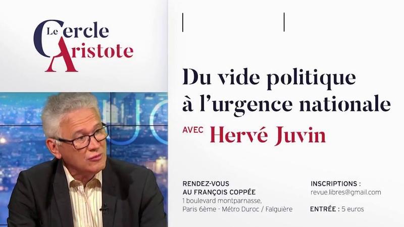 Herve Juvin du vide politique à l'urgence nationale
