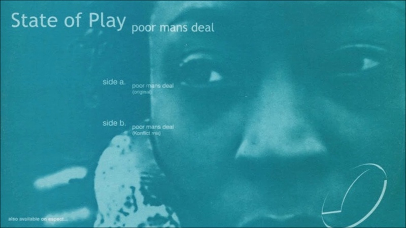 State Of Play Poor Mans Deal Konflict Remix