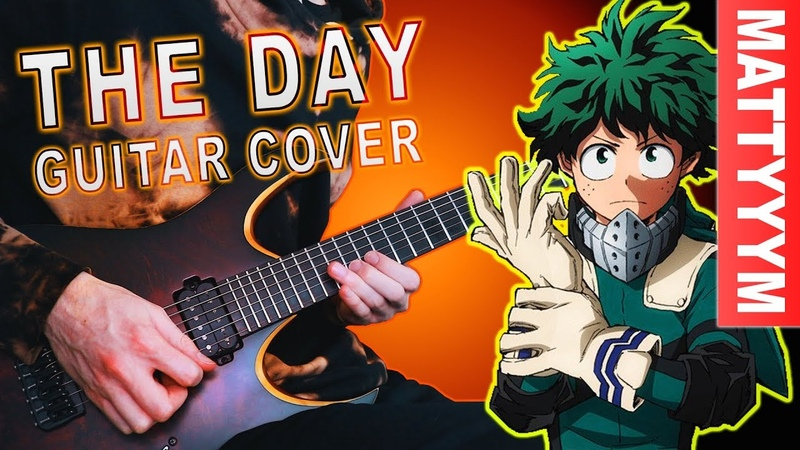 My Hero Academia Opening 1 The Day Rock Cover