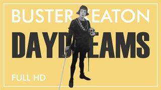 Бастер Китон - Сны наяву / Грезы / Мечты/ Daydreams (1922) [1080p]