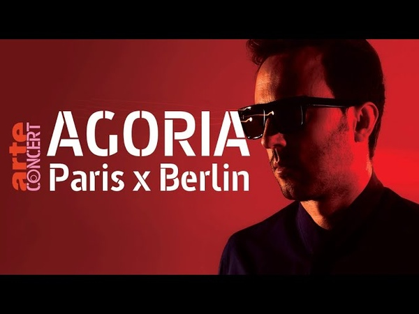 Agoria @ Paris x Berlin (Full Set HiRes) – 10 Jahre ARTE Concert