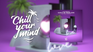 Kyle Meehan - Guilty of Your Love (feat. Jessica Hammond)