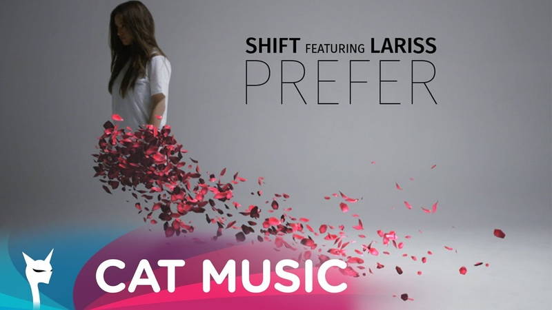 Shift feat Lariss Prefer Official Video