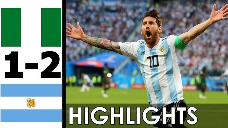 🔥 Нигерия Аргентина 1 2 Обзор Матча Чемпионата Мира 26 06 2018 HD 🔥