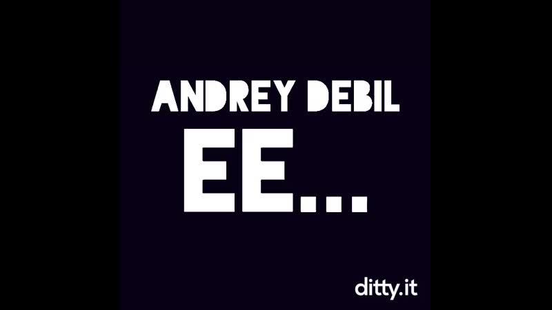 Andrey debil
