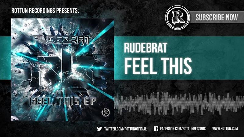 Rudebrat Feel This Rottun Records Full Stream