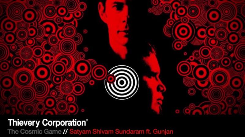 Thievery Corporation Satyam Shivam Sundaram Official Audio