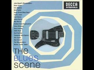 Decca Originals The Blues Scene( UK BLUES ROCK 60'S)