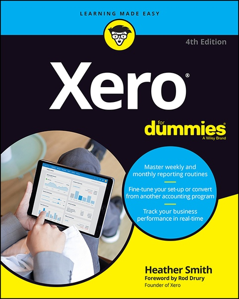 Xero For Dummies, 4th Edition by Heather Smith