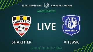 LIVE   Shakhter – Vitebsk. 12th of August 2020. Kick-off time 6:00 p.m. (GMT+3)