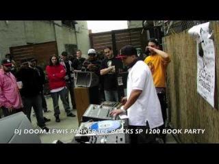 LIVE @ THE SP 1200 BOOK PARTY DJ DOOM, LEWIS PARKER, ICE ROCKS, 2011