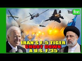 Iran's F-5 Tiger Shoot Down a U.S. F-35